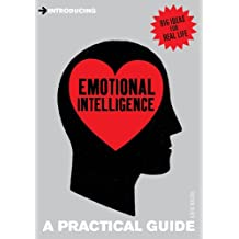 Introducing Emotional Intelligence: A Practical Guide (Introducing...)