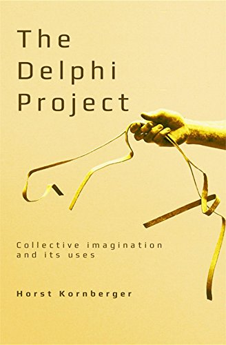 The Delphi Project: Collective Imagination and its Uses (English Edition)