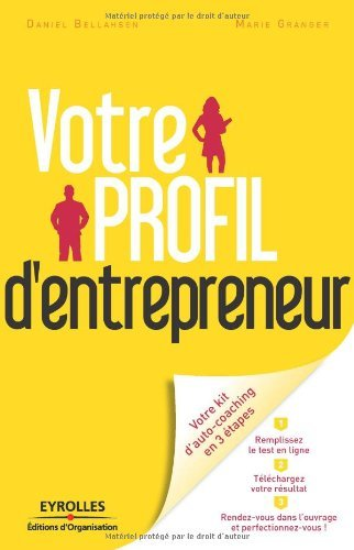 Votre profil d'entrepreneur : Votre kit d'auto-coaching en 3 étapes (Votre profil de...) par Marie Granger