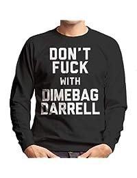 Coto7 Dont Fuck with Dimebag Darrell Mens Sweatshirt