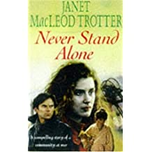 Never Stand Alone by Janet MacLeod Trotter (1997-12-04)