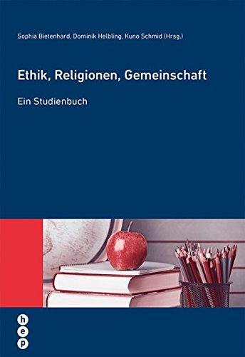 Ethik, Religionen, Gemeinschaft