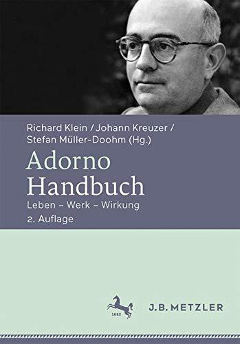 Adorno-Handbuch: Leben – Werk – Wirkung