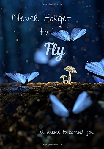 Flutter Butterfly Garden (Never Forget to Fly: Butterfly Journal to Remind You Blank Lined Notebook 120 Pages)