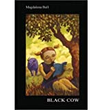 [ BLACK COW ] BY Ball, Mrs Magdalena ( AUTHOR )Feb-29-2012 ( Paperback )