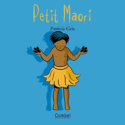 Petit Maori (Nens i nenes del món) por Geis Conti Patricia