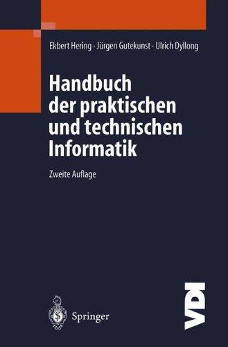 Handbuch der praktischen und technischen Informatik (VDI-Buch)
