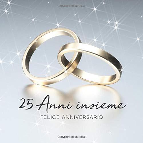 Immagini Per 25 Anniversario Di Matrimonio