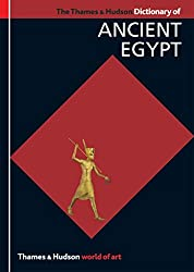 [(The Thames & Hudson Dictionary of Ancient Egypt)] [By (author) Toby Wilkinson] published on (July, 2008)