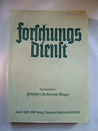 Forschungsdienst. Organ der deutschen Landwirtschaftswissenschaft. Band 7. Heft 5. Mai 1939