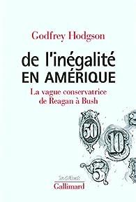 De l'inégalité en Amérique par Godfrey Hodgson