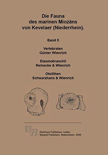 Die Fauna des marinen Miozäns von Kevelaer (Niederrhein): Vol: 5: Vertebraten, Elasmobranchii, Otolithen