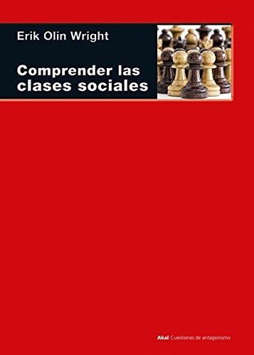 Comprender las clases sociales (Cuestiones de Antagonismo)