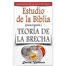 Estudio de la Biblia: La teoría de la brecha (Teachings of Healthy Doctrine)