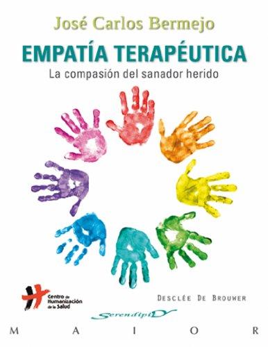 Empatía terapéutica (Serendipity Maior) por José Carlos Bermejo Higuera