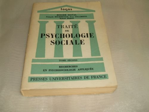 Traité de psychologie sociale, tome second