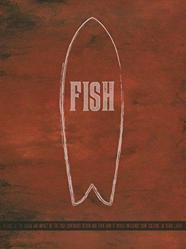 Fish: Surfboard Documentary