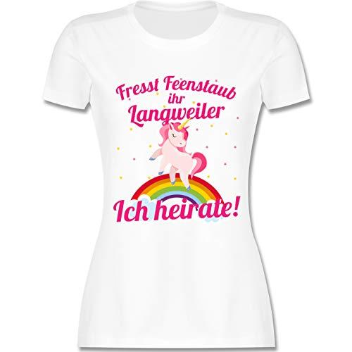 JGA Junggesellinnenabschied - Fresst Feenstaub Ihr Langweiler Ich heirate! - L - Weiß - L191 - Damen Tshirt und Frauen T-Shirt (Damen Junggesellinnenabschied Kostüm)