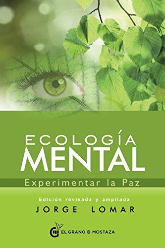 Ecología Mental por Jorge Lomar
