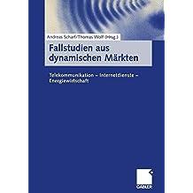 Fallstudien aus dynamischen Märkten: Telekommunikation ― Internetdienste ― Energiewirtschaft