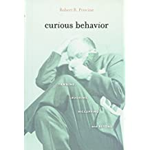 Curious Behavior – Yawning, Laughing, Hiccupping, and Beyond