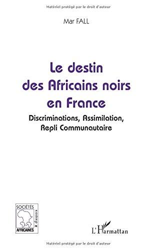 Le destin des Africains noirs en France