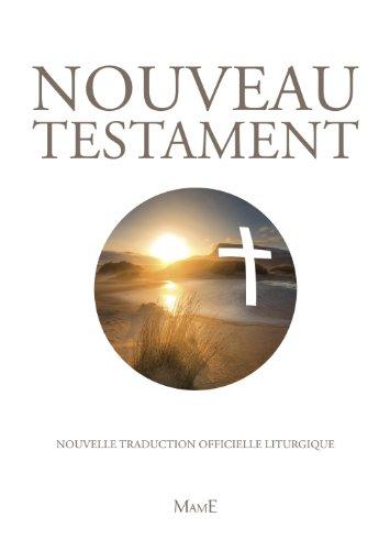 Nouveau Testament. Édition Pastorale