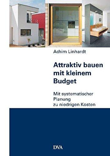 attraktiv-bauen-mit-kleinem-budget-mit-systematischer-planung-zu-niedrigen-kosten
