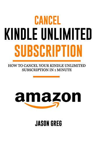 Cancel Kindle Unlimited Subscription: How to Cancel your Kindle ...