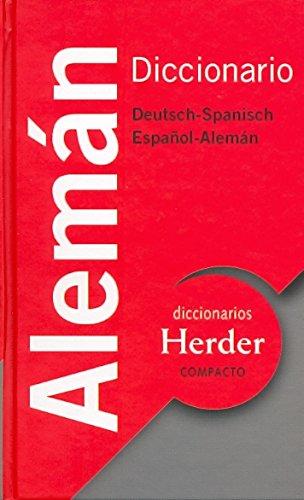 Diccionario Compacto Alemán: Deutsch-Spanisch / Español-Alemán (Diccionarios Herder)