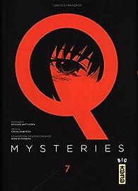 Q Mysteries, tome 7 par Hiro Kiyohara