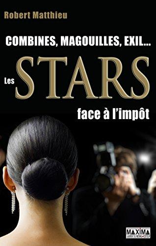 Les stars face à l'impôt: Magouill...