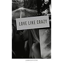 Love Like Crazy (English Edition)