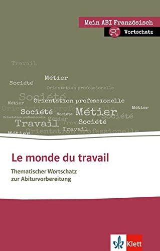 le-monde-du-travail-thematischer-lernwortschatz-franzsisch-buch-online-angebot-mein-abi-franzsisch