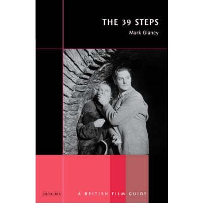 "[(The ""39 Steps"")] [Author: Mark Glancy] published on (November, 2002)"