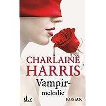 Vampirmelodie: Roman