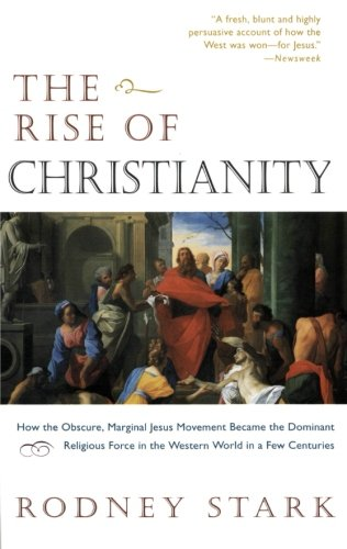 Rise of Christianity, The
