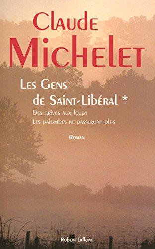 Les gens de Saint Liberal - Tome 1