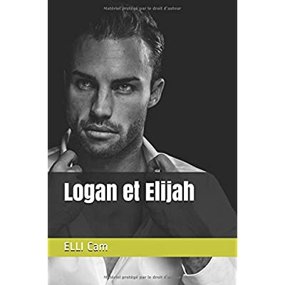 Logan et Elijah