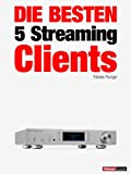 Die besten 5 Streaming-Clients: