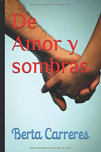 De Amor y sombras