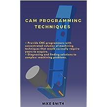 CAM Programming Techniques (English Edition)