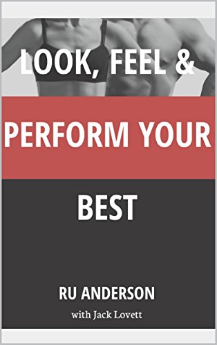 Look, Feel & Perform Your Best (The HPL Series Book 1) (English Edition)