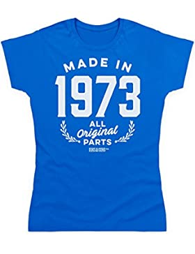 Made in 1973 All Original Parts Funny Birthday Gift / Present Adult Camiseta, Para mujer