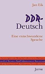 DDR-Deutsch: Eine entschwundene Sprache