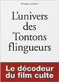 Petit livre de - L'Univers des Tontons flingueurs de Philippe LOMBARD ( 14 novembre 2013 ) - First (14 novembre 2013) - 14/11/2013