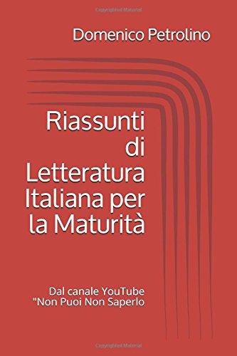 Riassunti di Letteratura Italiana per la Maturità: Dal canale YouTube