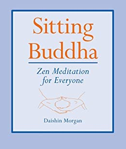Sitting Buddha by [Morgan, Daishin]