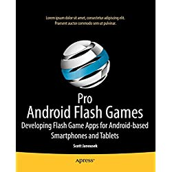 [(Pro Android Flash Games : Developing Flash Game Apps for Android-based Smartphones and Tablets)] [By (author) Darren Osadchuk ] published on (January, 2012)
