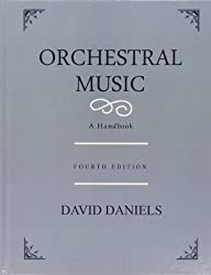 Orchestral Music: A Handbook by David Daniels (2005-10-13)